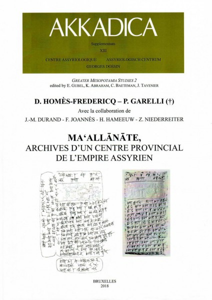 XIII. D. Homès-Fredericq and P. Garelli (†), Maʻall�n�te, archives d'un centre provincial de l'empire assyrien